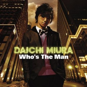 「Who's The Man」/三浦大知