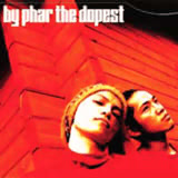 「By Phar The Dopest」/BY PHAR THE DOPEST